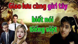 Gái tây nói tiếng việt cực hay (western girl speak vietnamese)