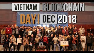 [Highlight] Vietnam Blockchain Day - 16/12/2018