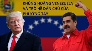 Khủng hoảng Venezuela và trò hề dân chủ của phương tây