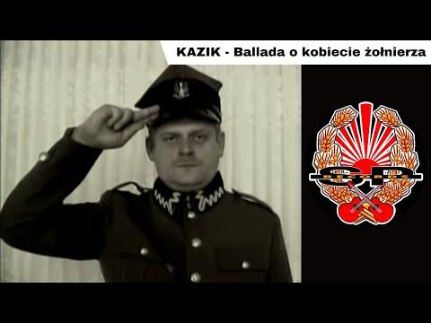 Ballada o Kobiecie Żołnierza - Kazik