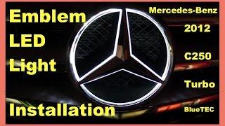 Mercedes-Benz C250 Turbo 2012: EMBLEM LED LIGHT Installation