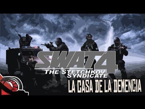 LA CASA DE LA DEMENCIA   Swat 4 - C/ None y Cotrof - Old School Gaming