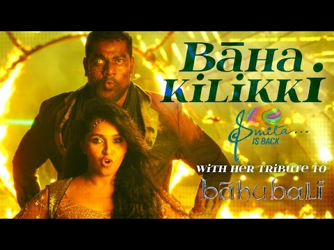 Baha Kilikki - Tribute to Team Baahubali by Smita