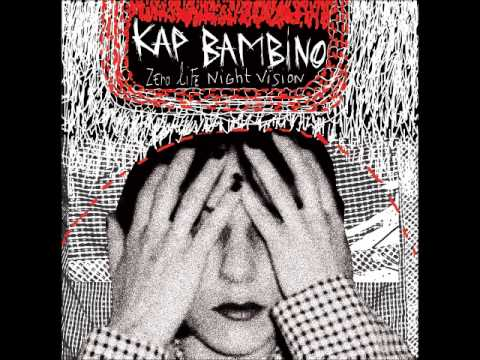 Kap Bambino - Zero Life Night Vision (Full Album)