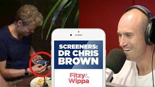 Dr Chris Brown busted screening Fitzy's call