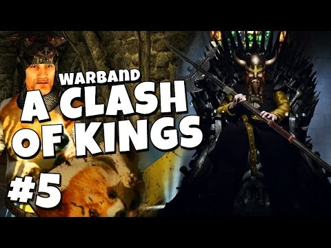 Warband - A Clash of Kings #5 - Horse on Steroids