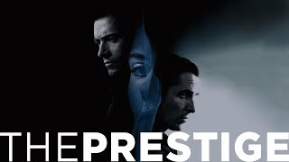 The Prestige - The Magic of Movies
