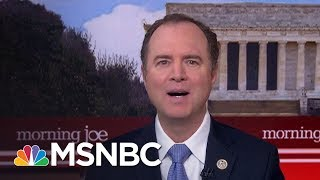 Rep. Adam Schiff: We Should Bring Alexander Nix Back | Morning Joe | MSNBC