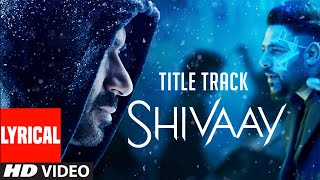 BOLO HAR HAR HAR Song With LYRICS | SHIVAAY | Ajay Devgn | Mithoon, Badshah | T-Series