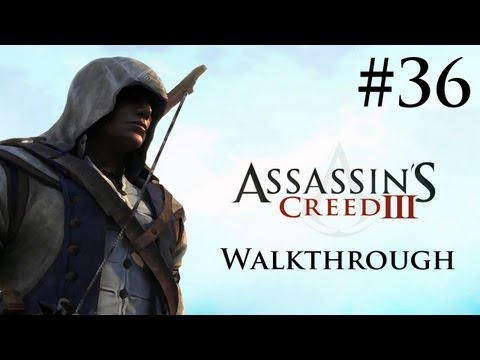 Assassin's Creed 3 - Walkthrough/Gameplay - Part 36 [Sequence 10] (XBOX 360/PS3/PC)