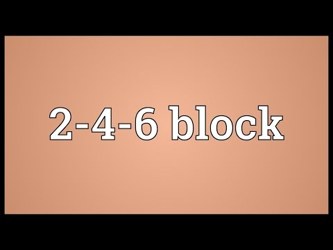 Header of 2-4-6 Block