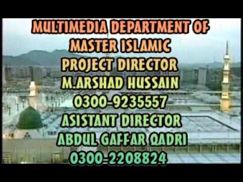 Jagah Ji Lagne Ki Dunia By Haji Mustaq Qadri Attari video