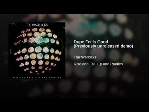 Dope Feels Good (Previously unreleased demo)