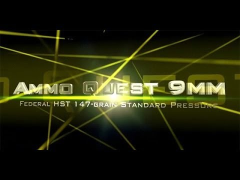 Ammo Quest 9mm: Federal HST 147gr standard pressure test in ballistic gel