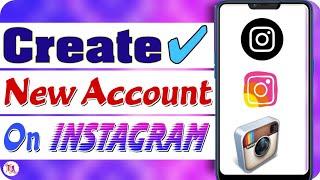 Instagram pe New Account Kaise Banaye?इंस्टाग्राम पर न्य अकाउंट कैसे बनायें? #adityahelpcentre 2018.