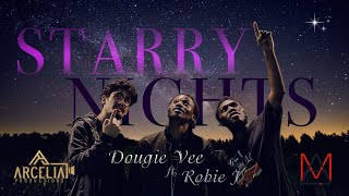 Dougie Vee Starry Nights Feat Robie J Official Music Audio 4k