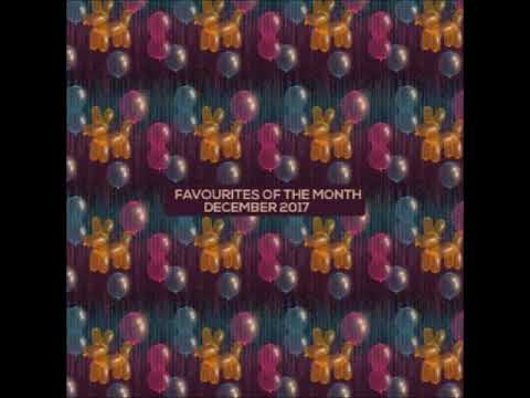 Marc Poppcke - Favourites of The Month - December 2017