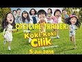 OFFICIAL TRAILER FILM KOKI KOKI CILIK | 5 JULI 2018 DI BIOSKOP