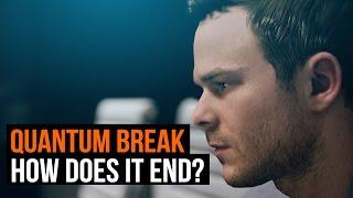 How does Quantum Break end?