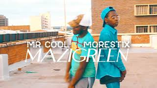 MORESTIX x MR COOL - MAZIGE Videoshot and Editing by Tendai and Mr Cool Pictures