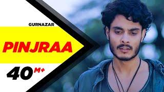 Pinjraa Official Video  Gurnazar  Jaani  B Praak