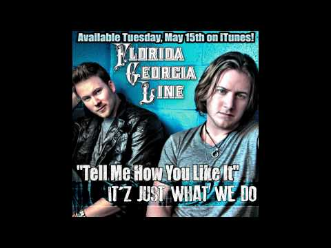Florida Georgia Line - Tell Me How You Like It