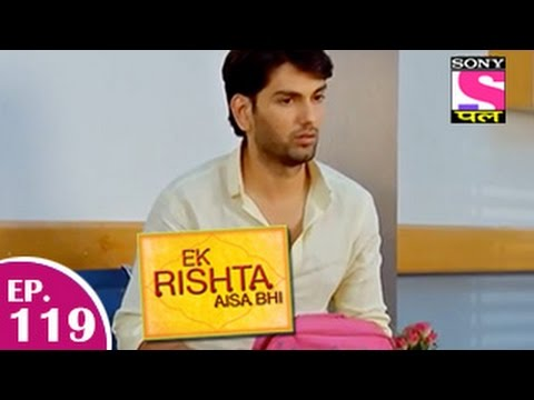 Ek Rishta Aisa Bhi - एक रिश्ता ऐसा भी - Episode 119 - 26th January 2015 video