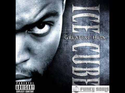 Ice Cube- In the late night hour