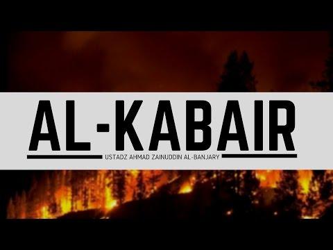 Dosa-dosa Besar (Al Kabair) - Ustadz Ahmad Zainuddin, Lc