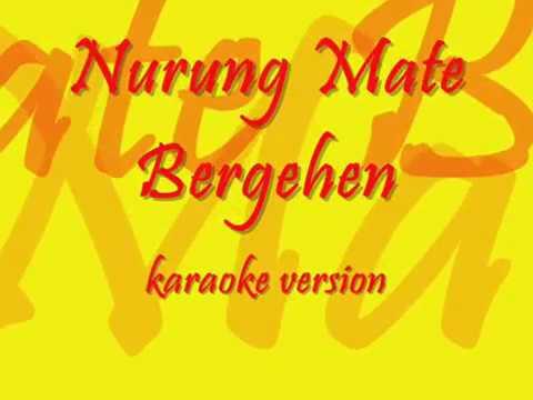 Nurung Mate Bergehen Karaoke Version G.S