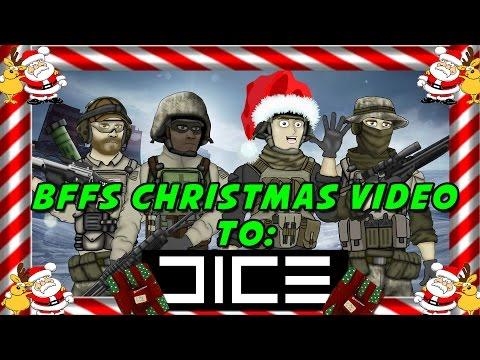 BFFs Christmas Video to DICE