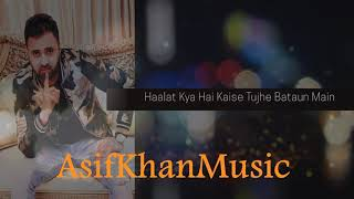 download lagu Mujhe Neend Na Aaye - Asif Khan gratis
