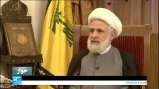 حوار مع نعيم قاسم ـ نائب أمين عام حزب الله اللبناني