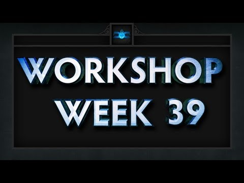 Dota 2 Top 5 Workshop - Week 39