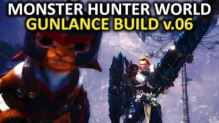 Monster Hunter World - Gunlance Build I'm Working On