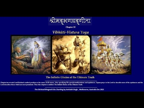 Chapter 10 Shrimad Bhagvad Gita  - Vibhuti Yoga - The Gita Chanting By Amitabh Singh video