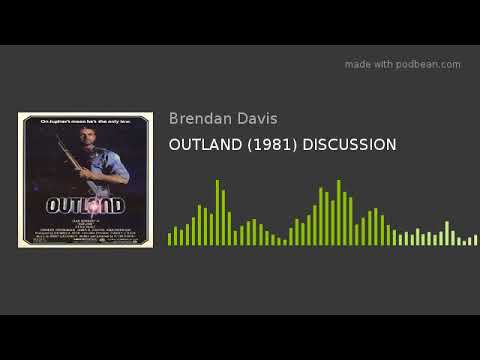 OUTLAND (1981) DISCUSSION