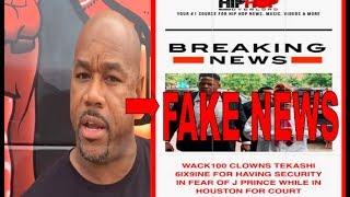 Wack 100 Calls Out Hip-Hop Overload For False Tekashi 6IX9INE Report