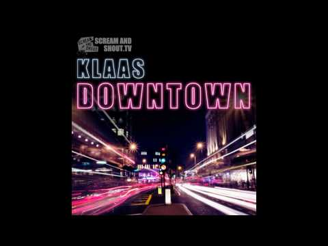 Klaas - Downtown - Original Mix Music Videos