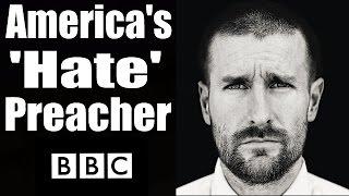 America 39 S 39 Hate 39 Preacher Pastor Steven Anderson Bbc Documentary