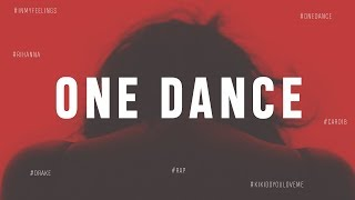 Drake - One Dance (Deep House Remix by Leahy & Mack)