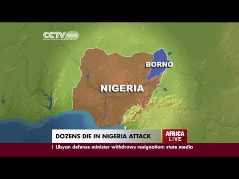 Dozens Die in Nigeria Attack.