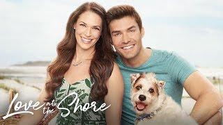 Love at the Shore starring Amanda Righetti and Peter Porte - Hallmark Channel
