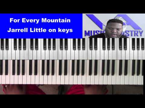 For Every Mountain by Kurt Carr (Jarrell Little on keys)