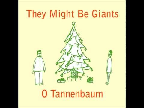 They Might Be Giants - O Tannenbaum