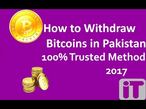 How To Withdraw Bitcoins From Blockchain To Pakistan - Earn Bitcoins in Pakistan - Urdu - 2017