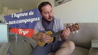 l'hymne de nos campagnes - Tryo - Tutoriel
