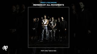 Mozzy & Raz Simone - Long Live Nipsey Hussle [Members By All Movements]