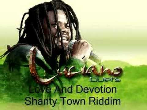 Luciano- Love And Devotion- Shanty Town Riddim