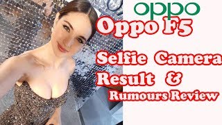 Oppo F5 Plus Revealed Specifications Review -Oppo Features